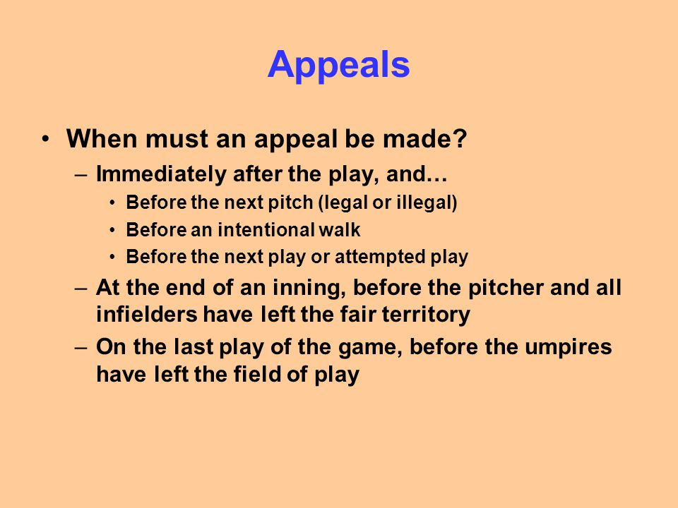 Appeals When must an appeal be made.