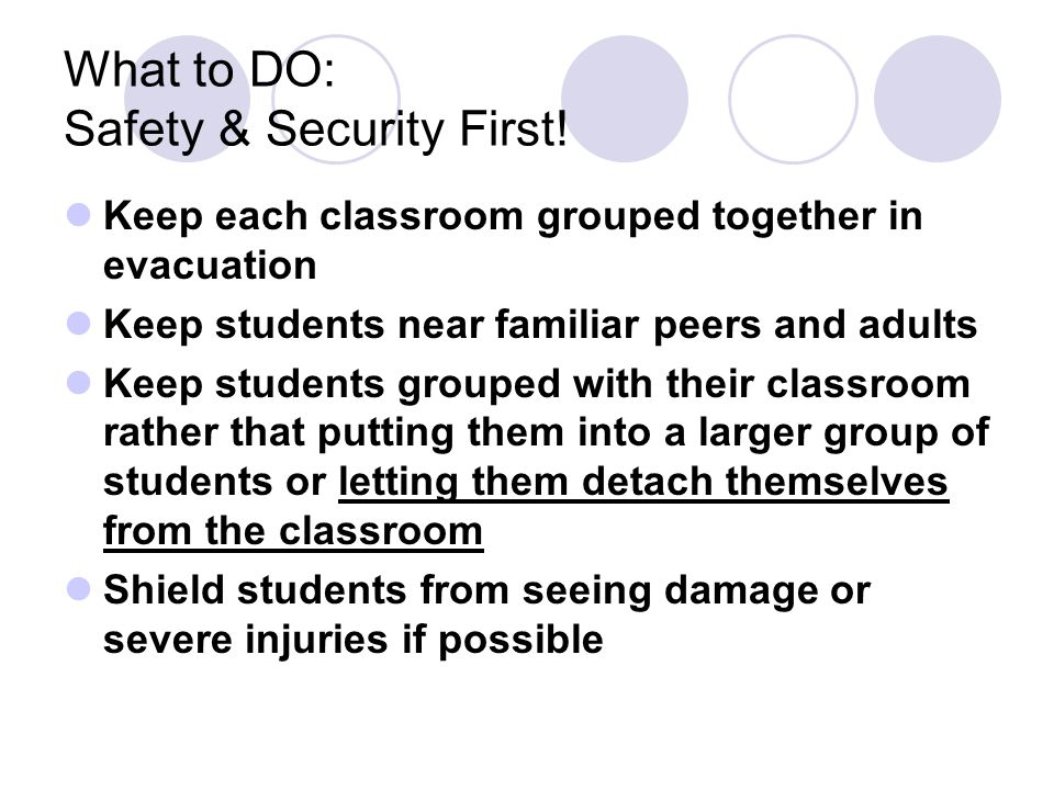 What to DO: Safety & Security First.