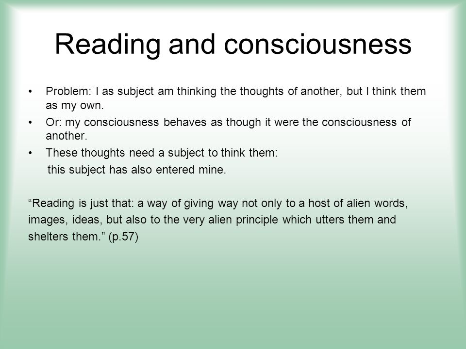 Reading and consciousness Who is the second self that takes over.