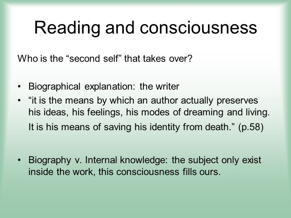 Criticism and consciousness What happens to my consciousness.