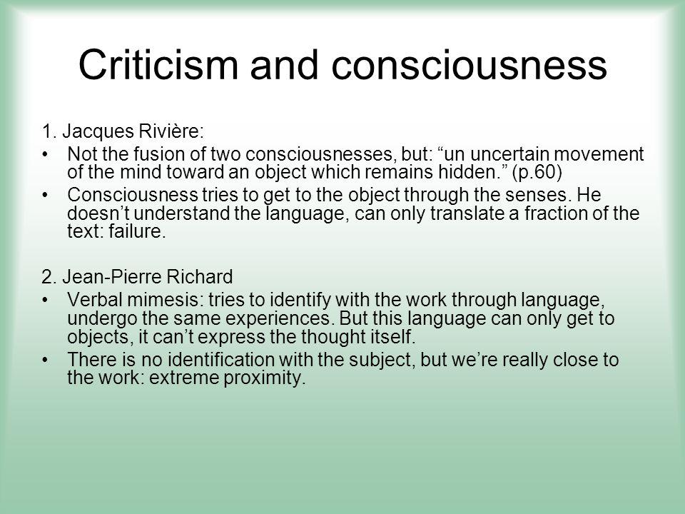Criticism and consciousness 3.