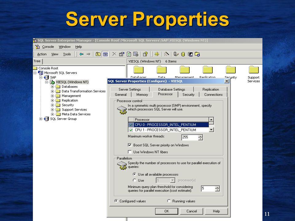 11 Server Properties