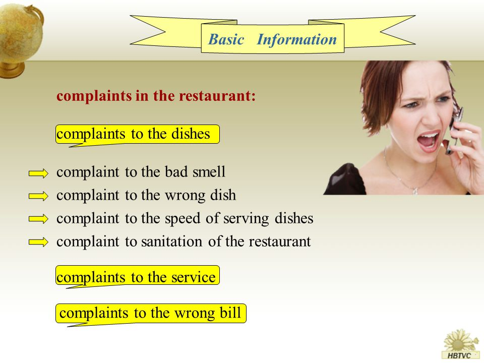 complaints to the wrong bill complaints to the dishes complaints in the restaurant: Basic Information complaints to the service complaint to the bad smell complaint to the wrong dish complaint to the speed of serving dishes complaint to sanitation of the restaurant