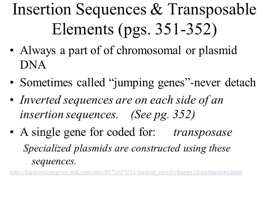 Insertion Sequences & Transposable Elements (pgs.