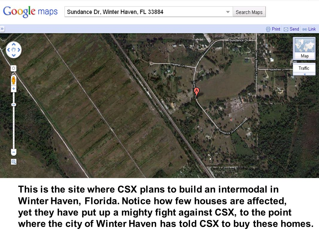 This is the site where CSX plans to build an intermodal in Winter Haven, Florida. Notice how few houses are affected, yet they have put up a mighty fi