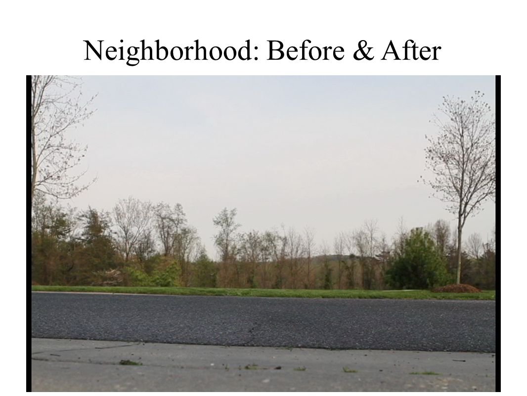 Neighborhood: Before & After