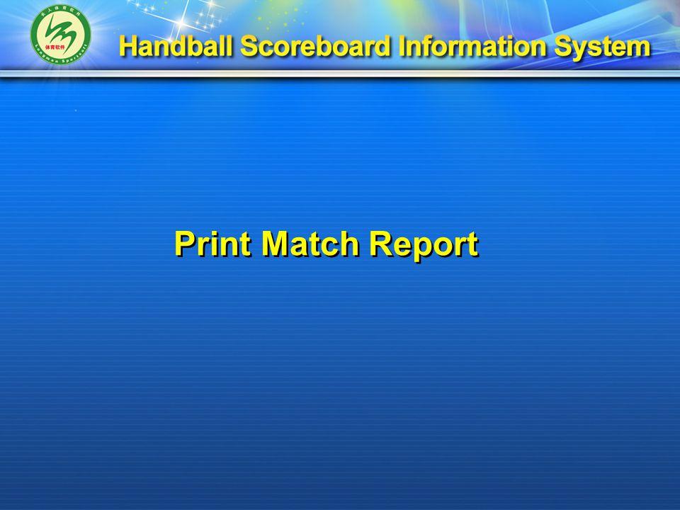 Print Match Report