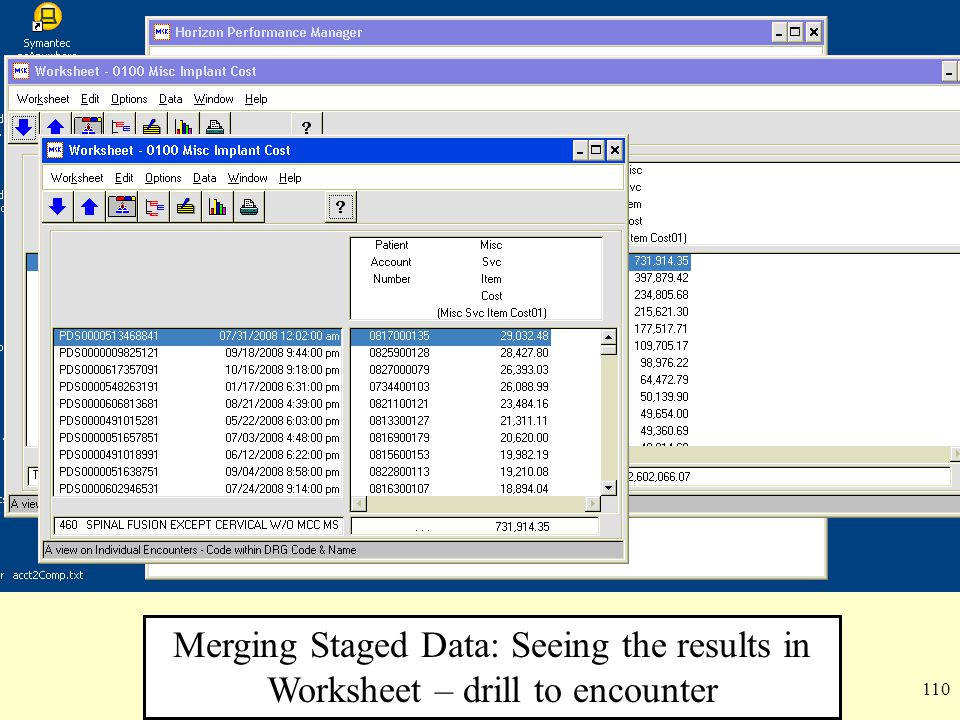 110 Merging Staged Data: Seeing the results in Worksheet – drill to encounter