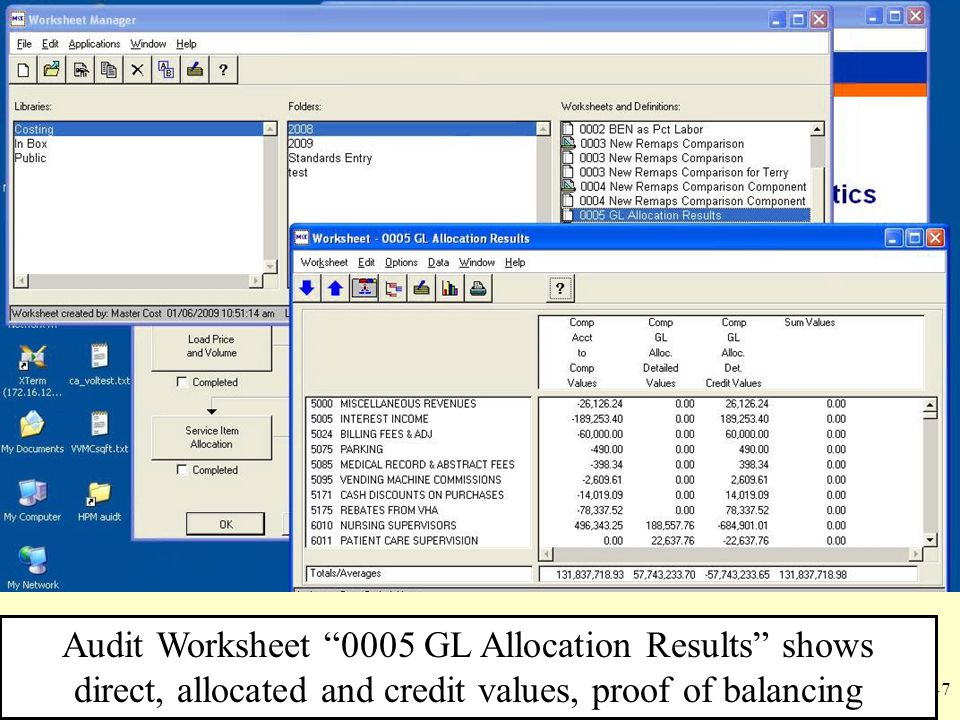 "47 Audit Worksheet ""0005 GL Allocation Results"" shows direct, allocated and credit values, proof of balancing"