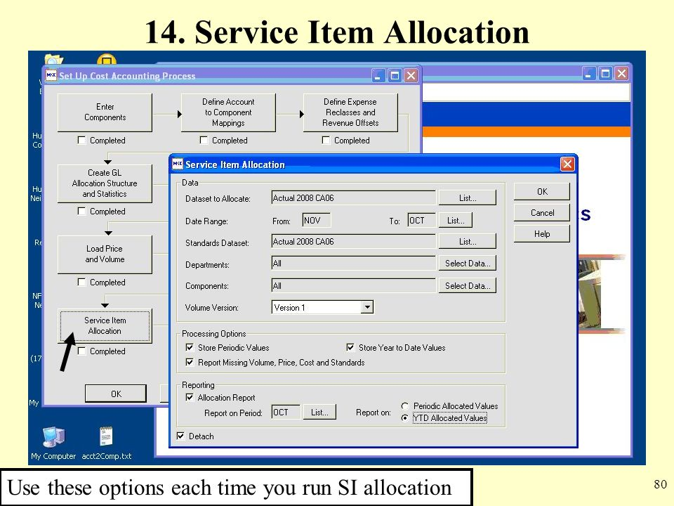80 14. Service Item Allocation Use these options each time you run SI allocation