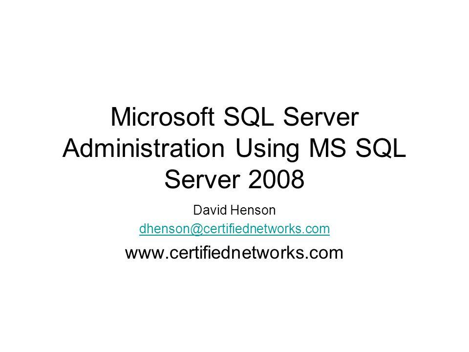 Logins Types: –Windows (Integrated) –SQL (Standard) Tools –SQL Management Studio –Scripts