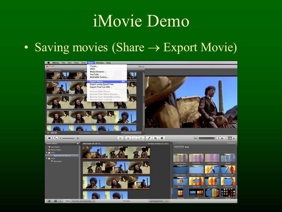 iMovie Demo Saving movies (Share  Export Movie)