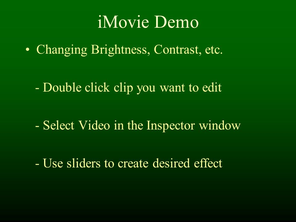 iMovie Demo Changing Brightness, Contrast, etc.