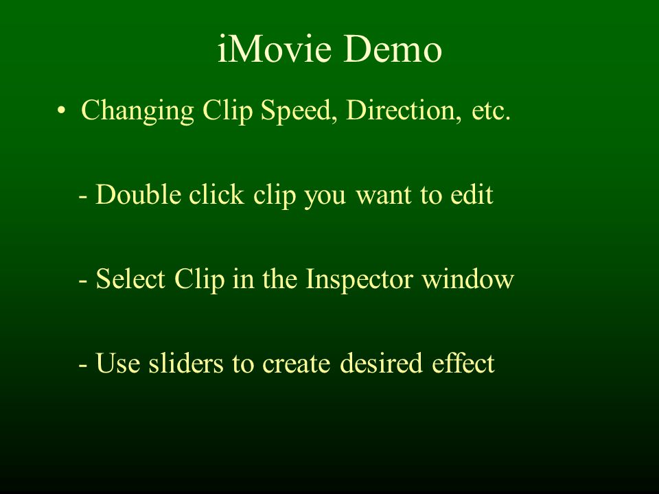 iMovie Demo Changing Clip Speed, Direction, etc.