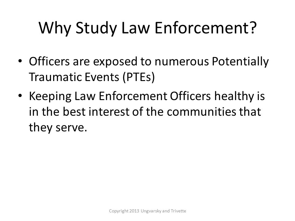 Why Study Law Enforcement.