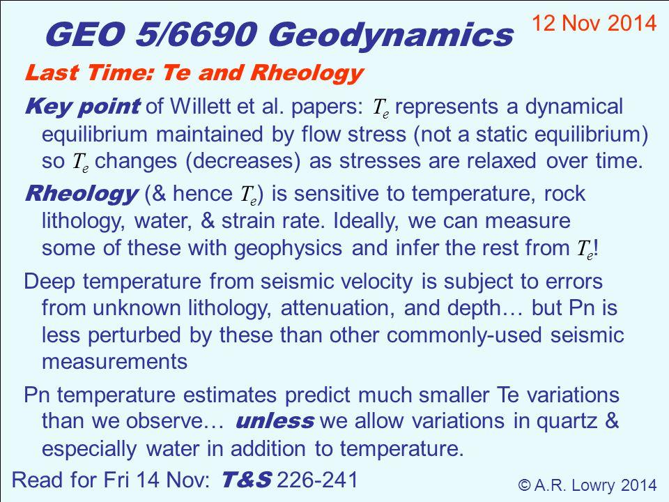 GEO 5/6690 Geodynamics 12 Nov 2014 © A.R.
