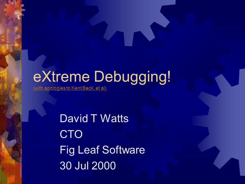 eXtreme Debugging.