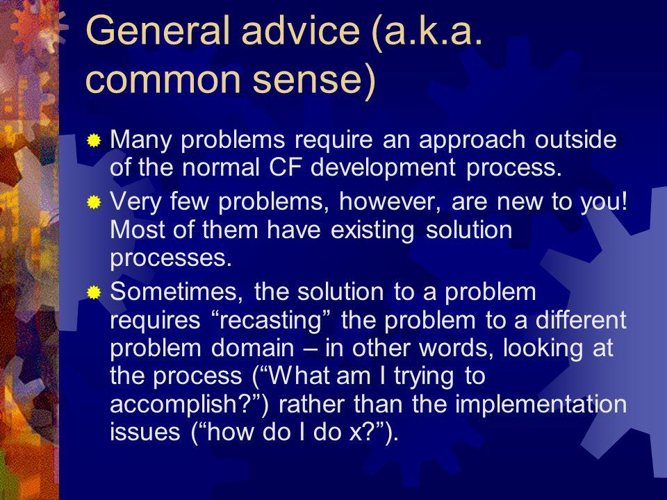 General advice (a.k.a.