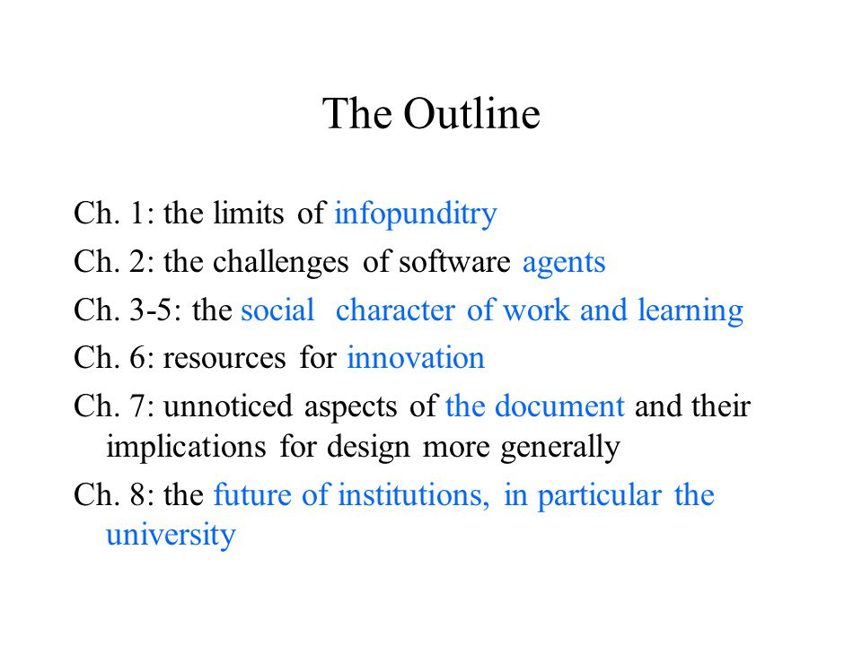 Ch. 1: the limits of infopunditry Ch. 2: the challenges of software agents Ch.
