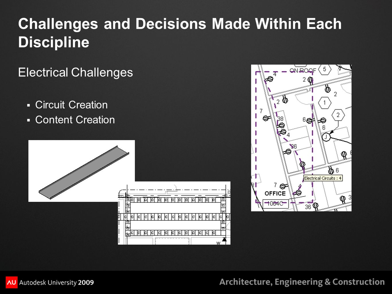 Challenges and Decisions Made Within Each Discipline Electrical Challenges  Circuit Creation  Content Creation
