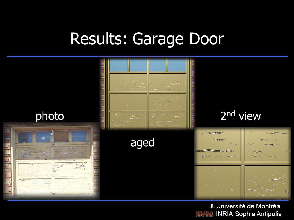 Université de Montréal INRIA Sophia Antipolis Results: Garage Door photo aged 2 nd view