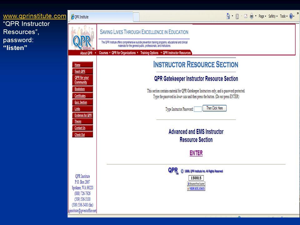 www.qprinstitute.com QPR Instructor Resources , password: listen