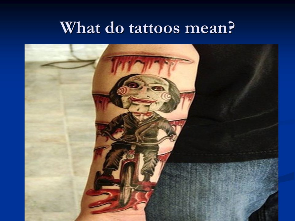 What do tattoos mean?