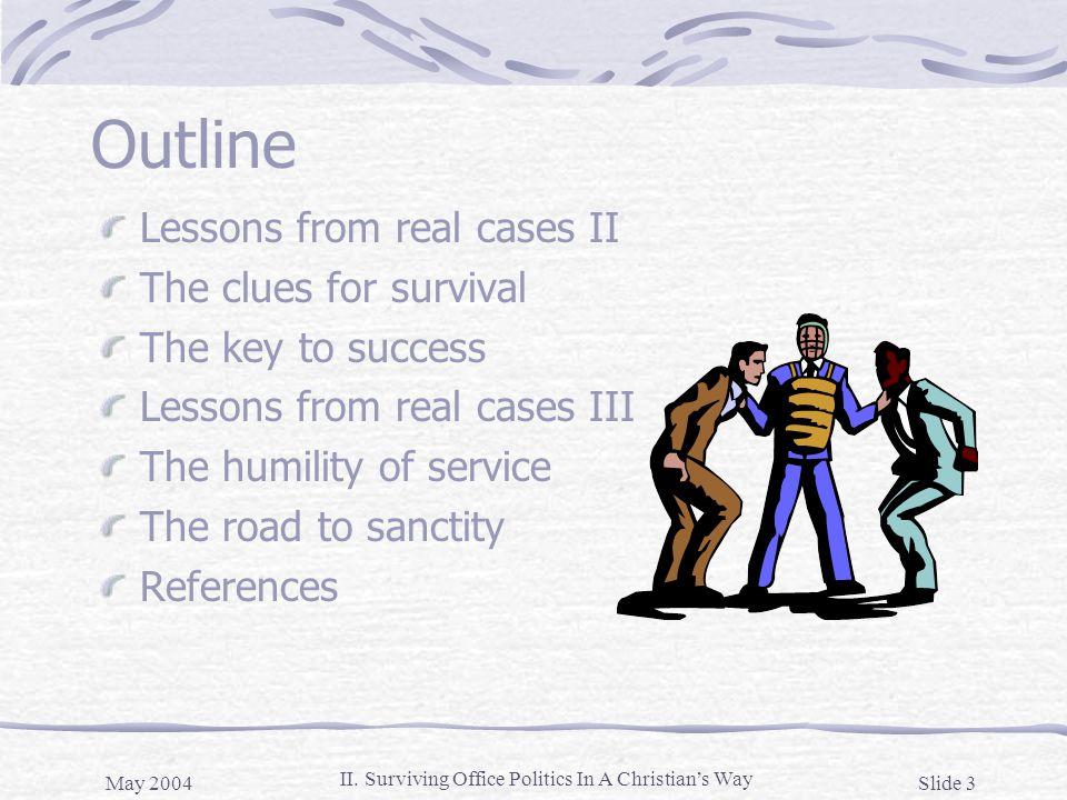 May 2004 Slide 24 II.