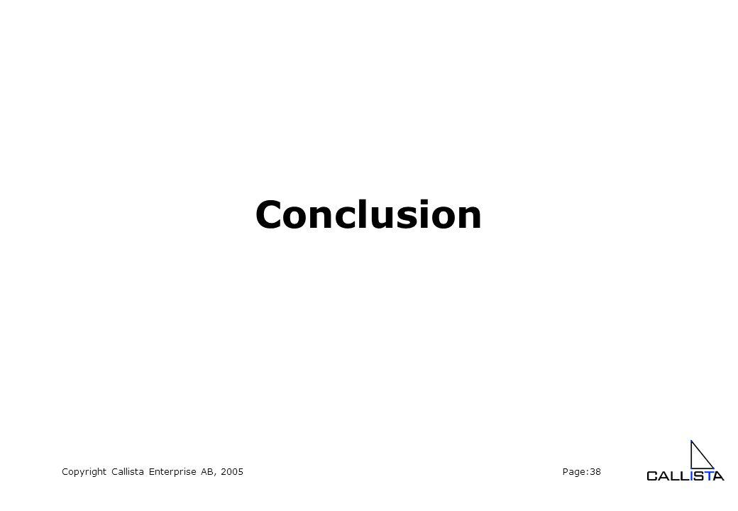 Copyright Callista Enterprise AB, 2005 Page:38 Conclusion
