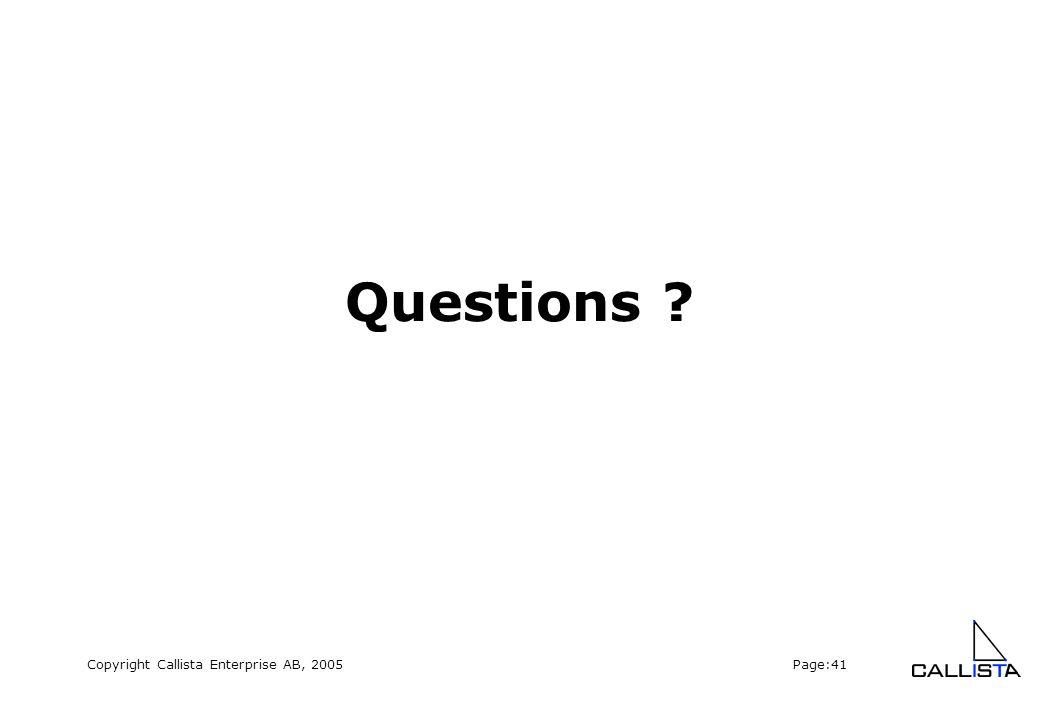 Copyright Callista Enterprise AB, 2005 Page:41 Questions ?