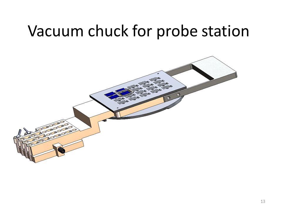 Vacuum chuck for probe station 13