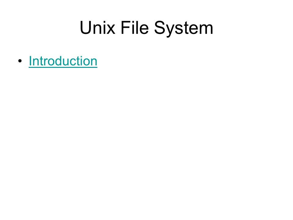 Unix File System Introduction
