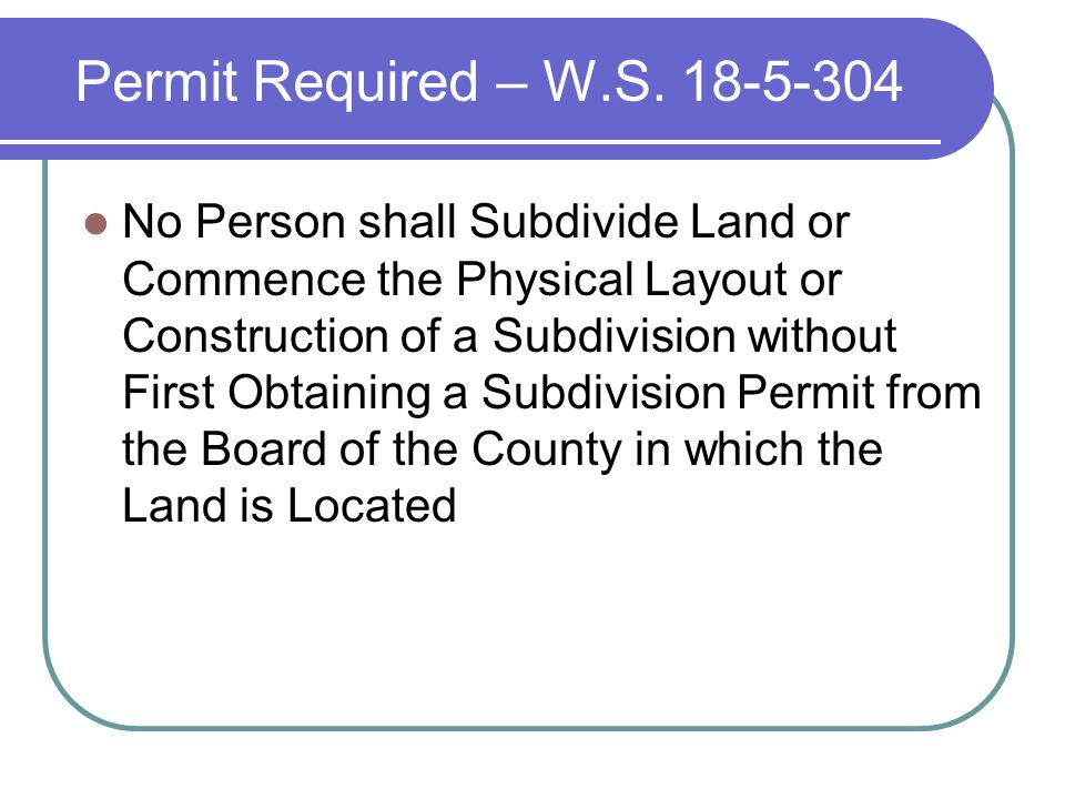 Permit Required – W.S.