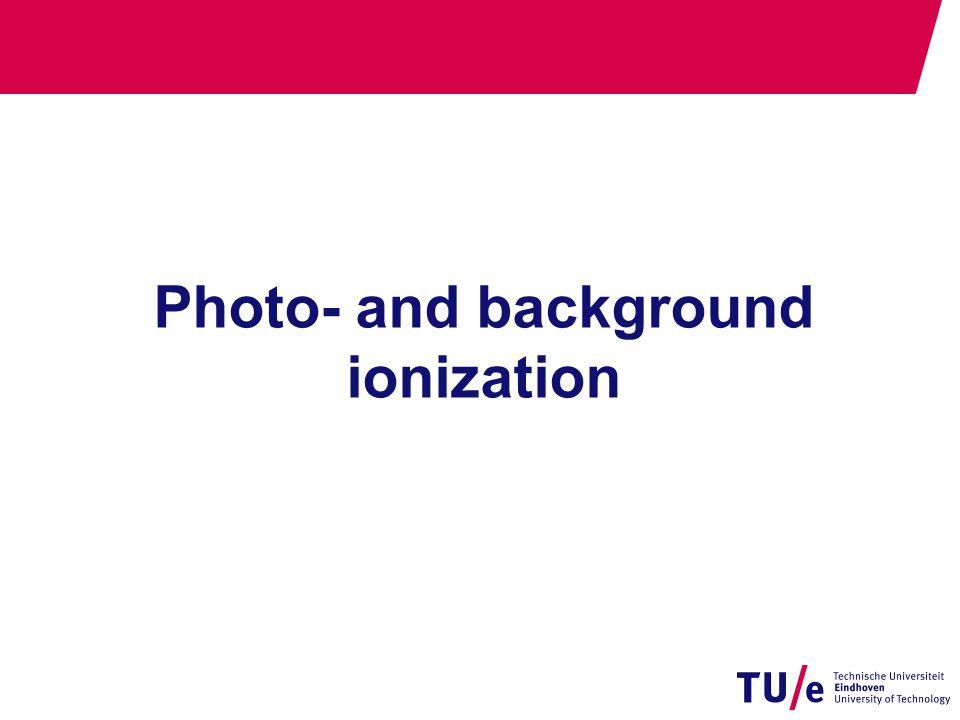 Photo- and background ionization