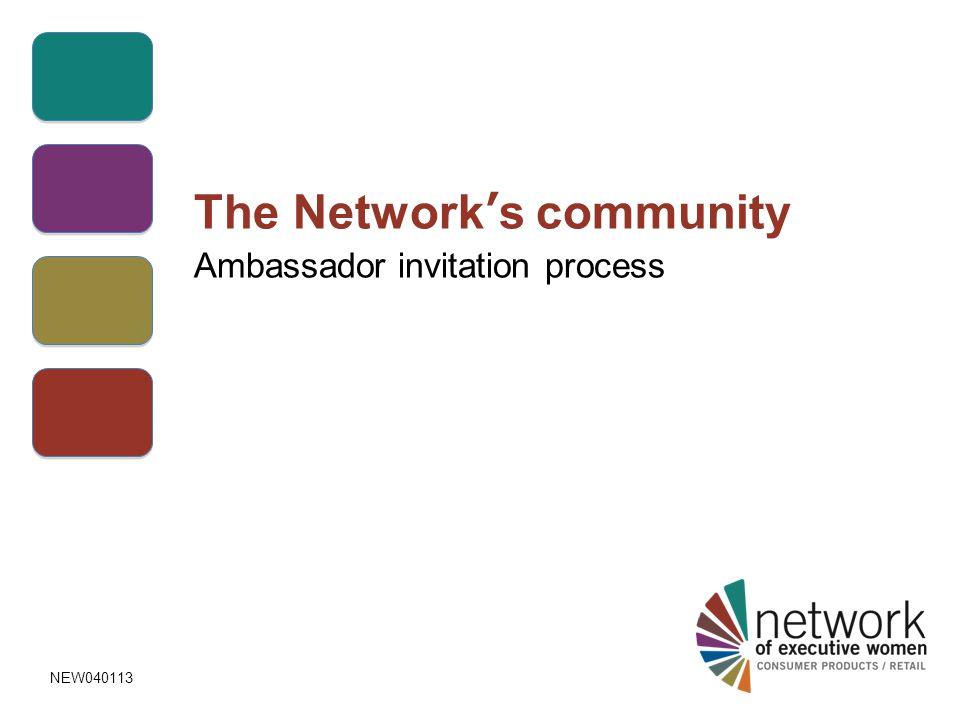 The Network's community Ambassador invitation process NEW040113