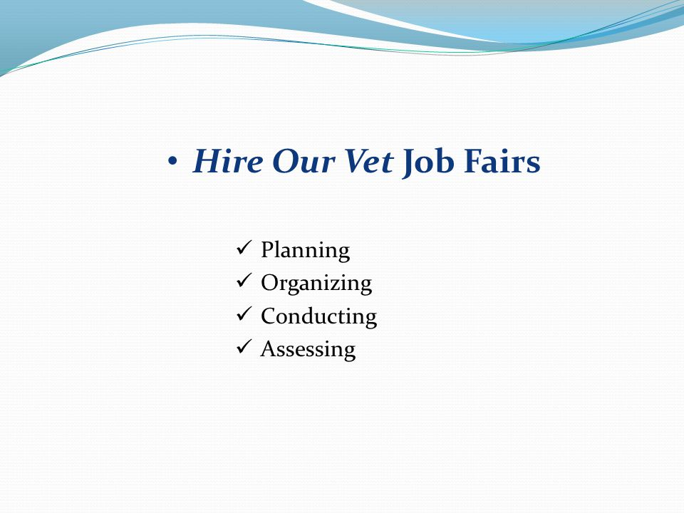 Hire Our Vet Job Fairs Planning Organizing Conducting Assessing