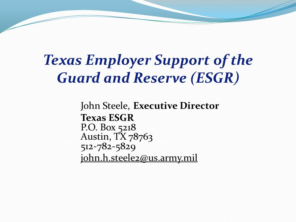John Steele, Executive Director Texas ESGR P.O.