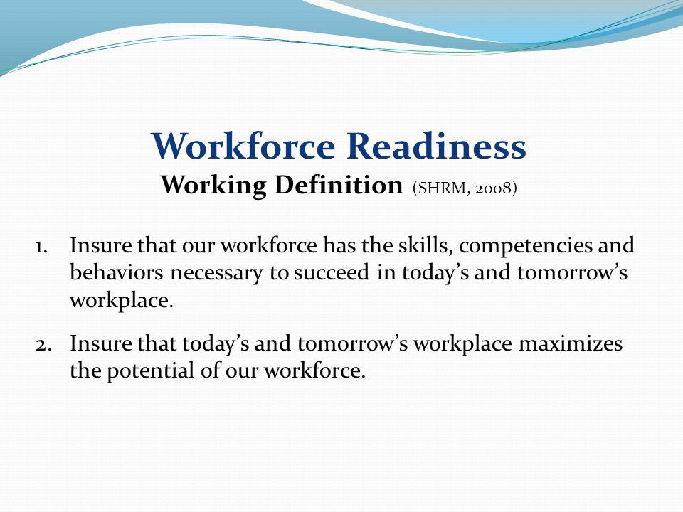 Workforce entrants Incumbent workers Transitioning workers Mature workers Workforce Readiness Target Groups 7