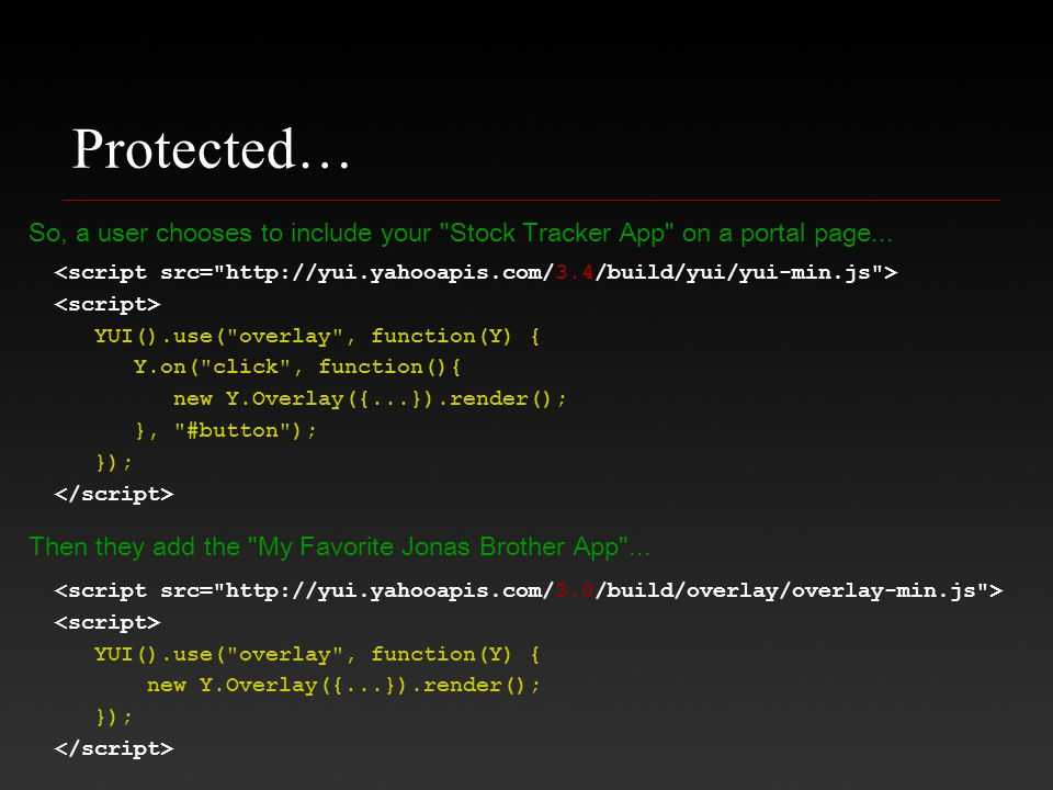 Protected… So, a user chooses to include your Stock Tracker App on a portal page...