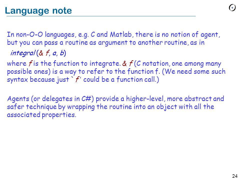 24 Language note In non-O-O languages, e.g.