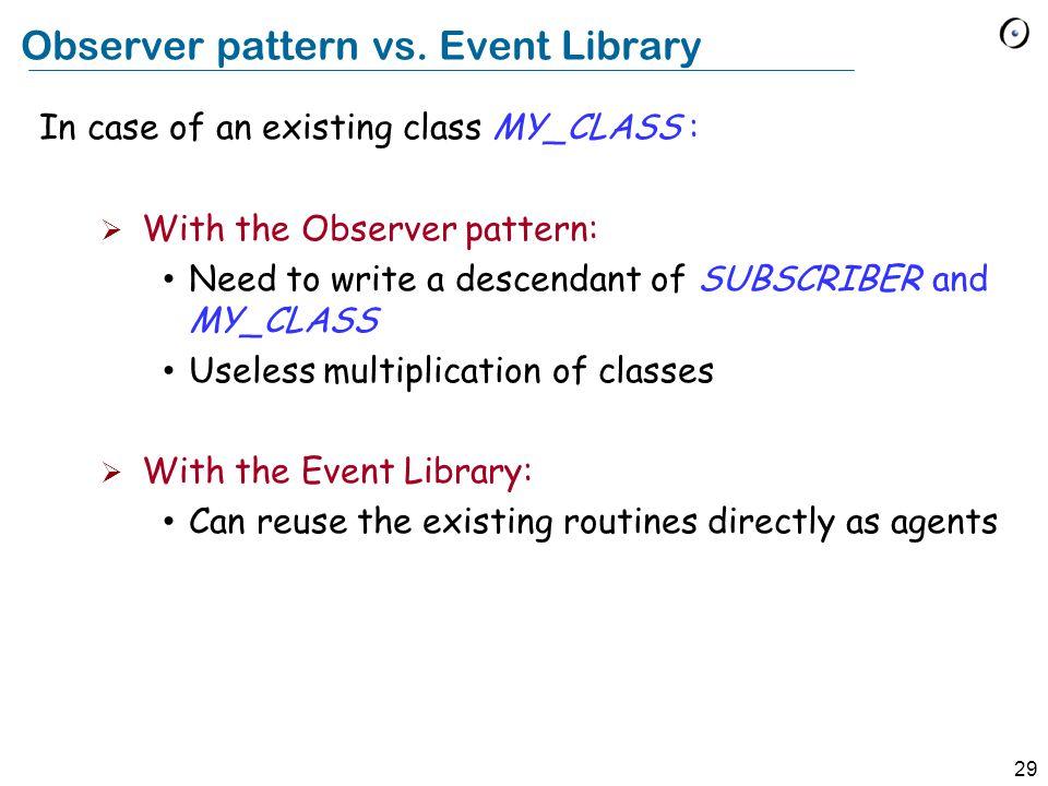 29 Observer pattern vs.
