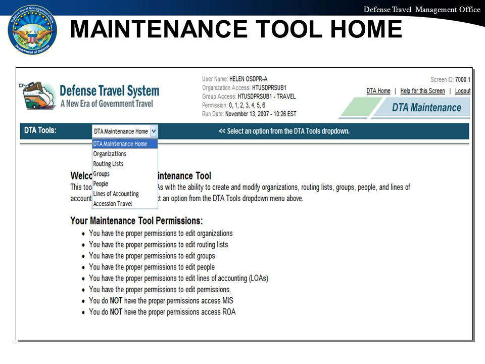 Defense Travel Management Office Office of the Under Secretary of Defense (Personnel and Readiness) MAINTENANCE TOOL HOME