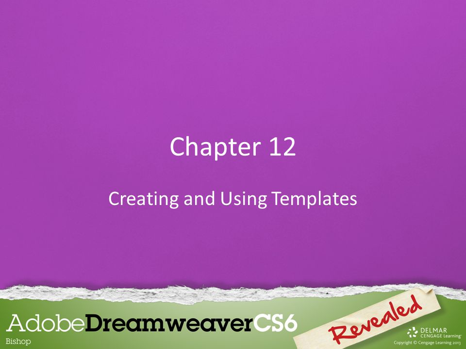 Chapter 12 Creating and Using Templates