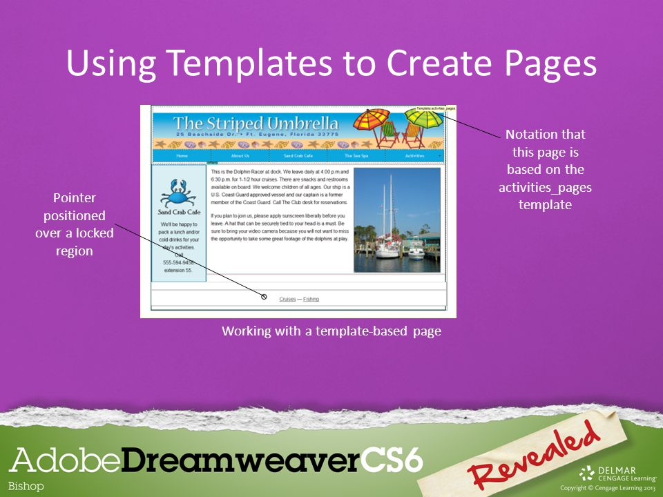 Working with a template-based page Pointer positioned over a locked region Notation that this page is based on the activities_pages template Using Tem