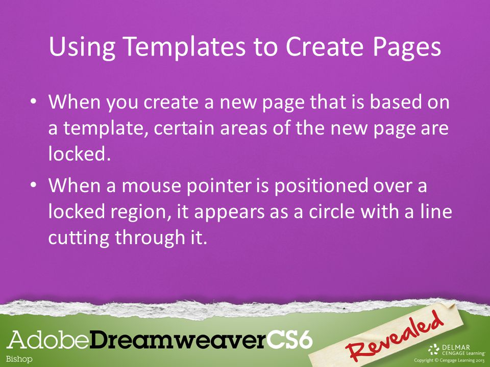 When you create a new page that is based on a template, certain areas of the new page are locked. When a mouse pointer is positioned over a locked reg