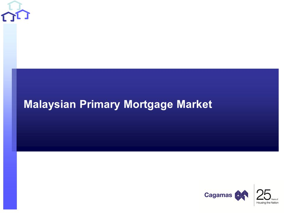 Malaysian Primary Mortgage Market