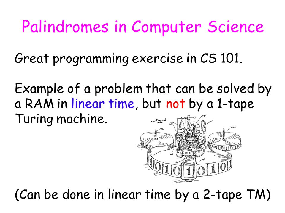Palindrome Fingerprint If r m+1 Φ R (S) = Φ(S) => S is a palindrome.