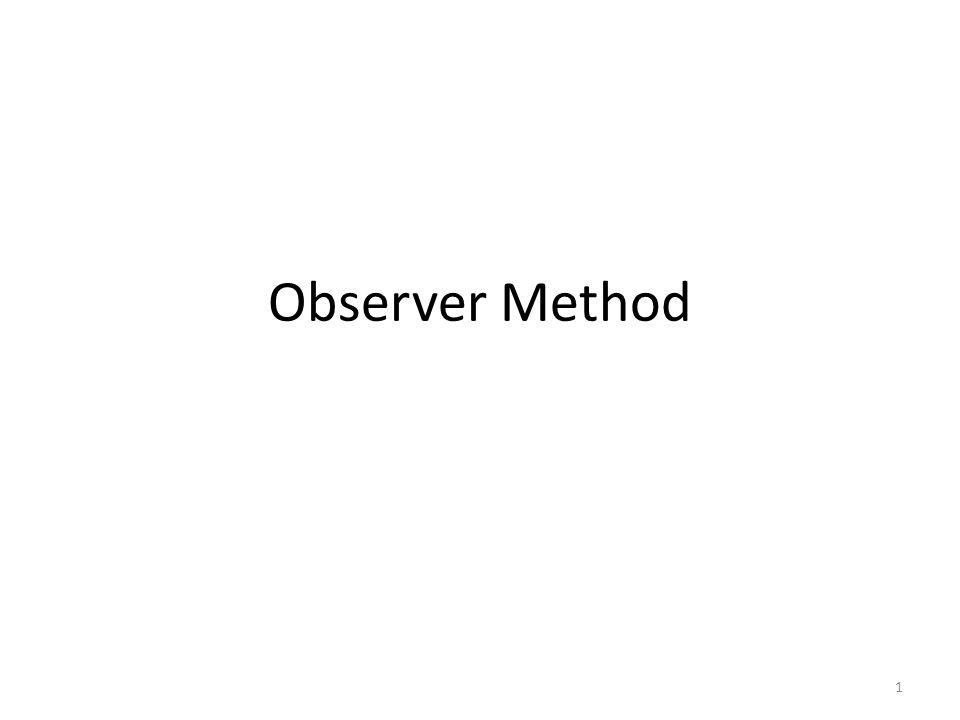 Observer Method 1