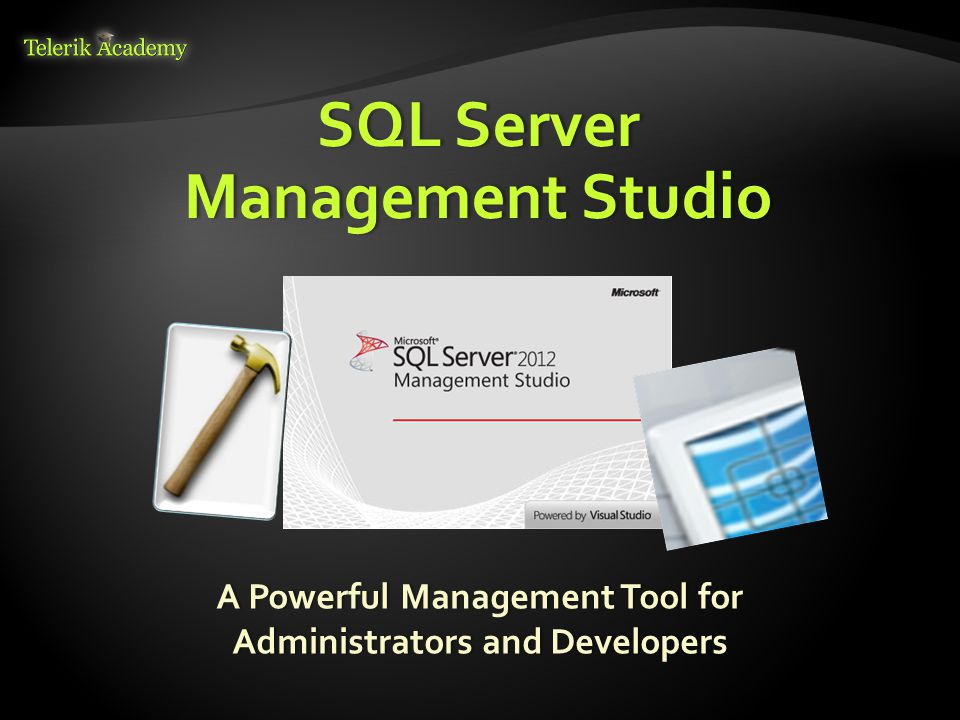 SQL Server Management Studio A Powerful Management Tool for Administrators and Developers