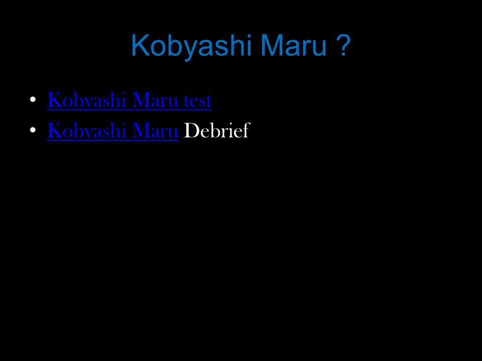 Kobyashi Maru Kobyashi Maru test Kobyashi Maru Debrief Kobyashi Maru